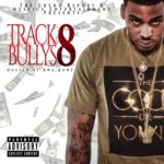 """[Mixtape] @thegryndreport """"Track Bully's 8"""" Hosted by @BWAKANE"""