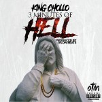"New Music: King Chollo – ""3 Minutes Of Hell"""
