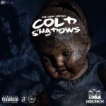 "New Mixtape: Joe Cash Mahall – ""Cold Shadows"""