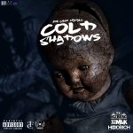 "New Mixtape: Joe Cash Mahall – ""Cold Shadows"""