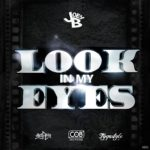 Joey B  Ft. Tygastyle  – Look in my Eyes (Remix) | @joeybhiphop @tygastyle21 |