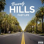 Fa$t Life – Beverly Hills (Prod. By Bentley Haze) | @FastLifeATLANYC |