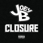 "Joey B Debuts ""Closure"" Ft. Slaine, Joe Budden, KXNG Crooked & Trev Rich | @JoeyBHipHop"