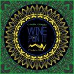 "DJ Marley Waters – ""Wine Pon It"""
