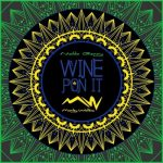 "DJ Marley Waters – ""Wine Pon It"""