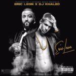 New Mixtape: Eric Leon – Eric Leon Mixtape Hosted By DJ Khaled   @ericleon772 @djkhaled