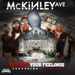 New Music: McKinley Ave – Get out your feelings Featuring Problem   @Mckinley_Ave