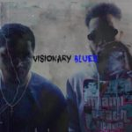 Avalon Ace and OG Sosa Locc – Visionary Blues