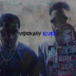 Avalon Ace and OG Sosa Locc – Visionary Blues