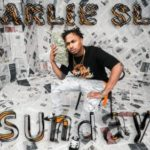 Charlie Slum – Sunday @CharlieSlum412