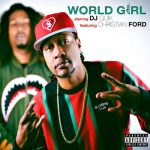 New Music: DJ Quik – World Girl Featuring Christian Ford | @djquik