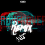 Calvin Ross – Rover (Remix) | @CalvinRoss_