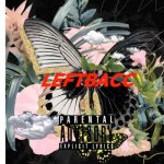 Leftbacc – Left In The Hills @leftbacc