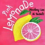 OBootney Lee Ft Ali Buckets – Pink Lemonade @KingRay_96