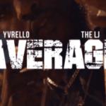 YVRello & The LJ – Average   @theincrediblelj