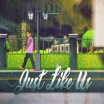 Jor – Just Like Us @jnick23