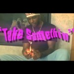Tuda – Take Somethin @IAMTuda