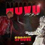 Sprove Ft Ye Ali – NUVO @Sprove