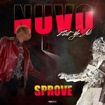 Sprove Ft Ye Ali – NUVO @Sprove