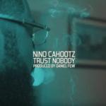 Nino Cahootz -TRUST NOBODY | @blocklivesmatter_