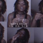 Maya Fiyah – In Da Air   @MayaFiyah