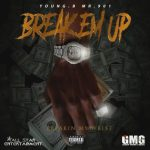 Young.B Mr.901 – Break Em Up   @youngbmr901