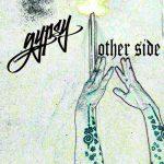 """Gypsy – """"Other Side""""   @Gypsyismagic  """