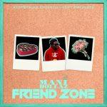 Mani Dollaz – Friend Zone @worldsgreateast