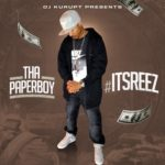 Tha Paperboy – ItsReez | @thapaperboy
