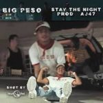 Big Pe$o – Stay The Night @bigpesofla