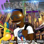 Trae Boy – SPOOK TOWN MUZIK VOL 2 EP | @TraeBoy11