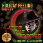 JayQ The Legend Holiday Feeling (Some ❤️ 2U) | @jayqthelegend