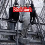 Getmoneygov – Block Work | @getmoneygov