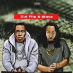 """[MUSIC] Legendary Quaine – """"Cut Flip & Move""""   @LegendaryQuaine"""