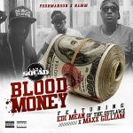Namm – BLOOD MONEY feat. POORMANSON  MAXX GILLIAM & EDI MEAN from the OUTLAWS | @lamasquad_namm