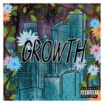 CSpring – The Growth EP @cspringmusic
