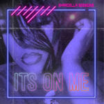 New Music: Shardella Sessions – It's On Me | @ItsShardella