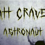 New Video: Matt Craven – Astronaut
