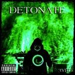 "[NEW MUSIC] 3YRD – ""DETONATE"""