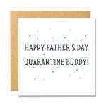 Father's Day Quarantine Buddy