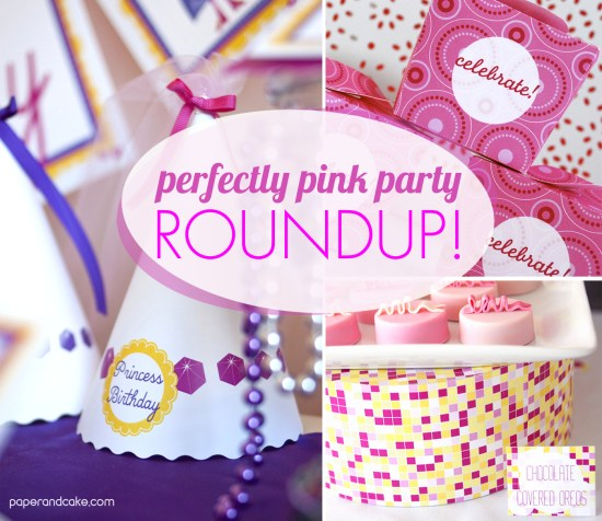 Paper & Cake Perfectly Pink Party roundup