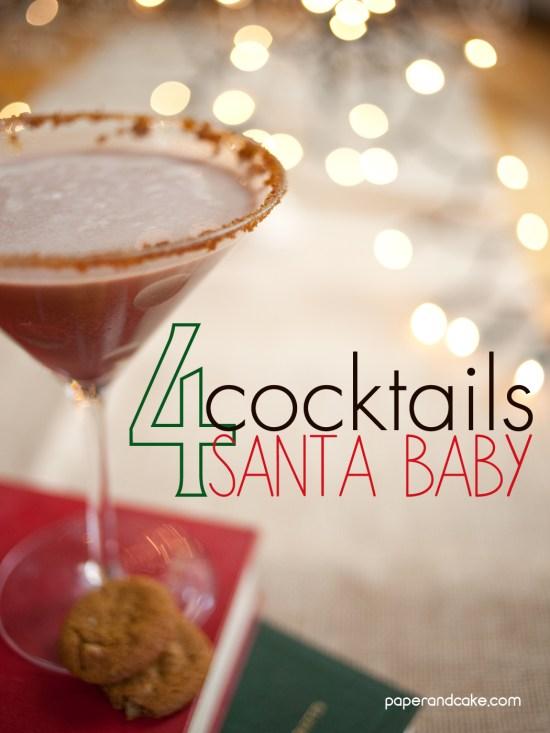 4 Cocktails 4 Santa Baby