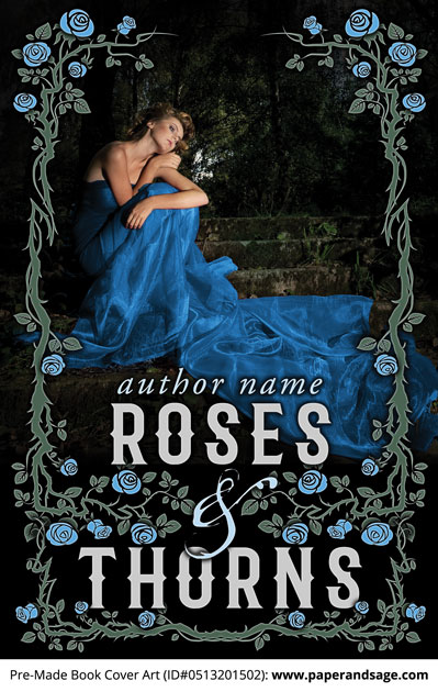 Pre-Made Book Cover ID#0513201502 (Roses And Thorns)