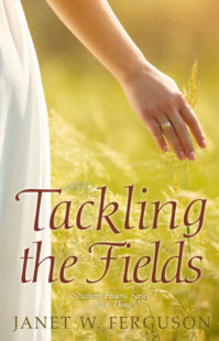 Tackling the Fields by Janet W. Ferguson