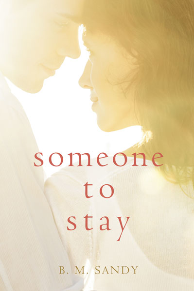 Book Cover for Someone to Stay by BM Sandy