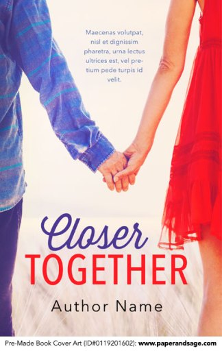 Pre-Made Book Cover ID#0119201602 (Closer Together)