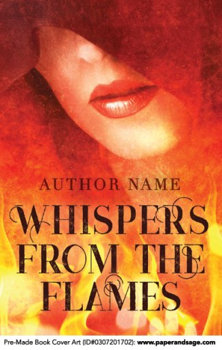 Pre-Made Book Cover ID#0307201702 (Whispers From The Flames)