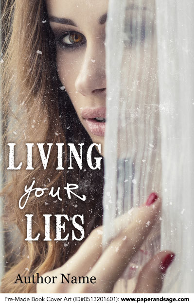Pre-Made Book Cover ID#0513201601 (Living Your Lies)