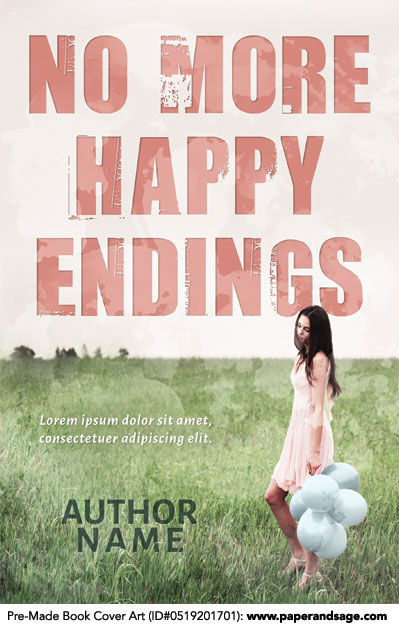 Pre-Made Book Cover ID#0519201701 (No More Happy Endings)