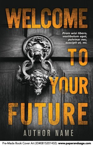 Pre-Made Book Cover ID#0815201402 (Welcome to Your Future)
